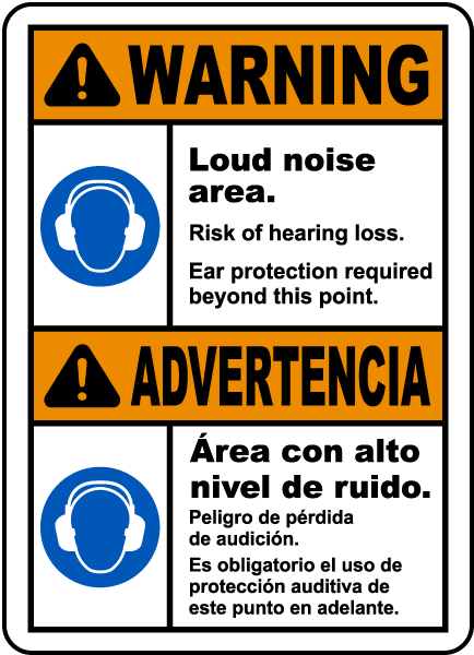 Bilingual Warning Loud Noise Area Risk of Hearing Loss Sign