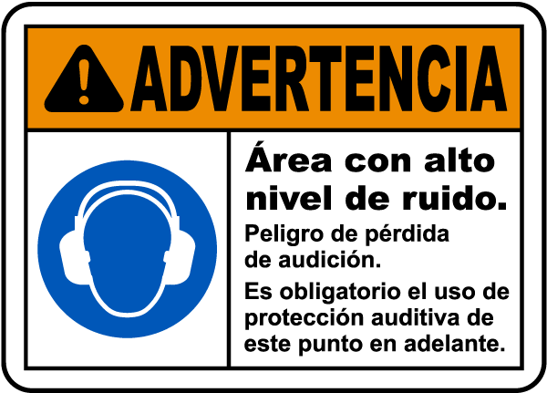 Spanish Warning Loud Noise Area Risk of Hearing Loss Sign