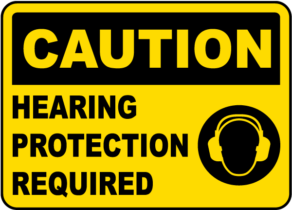 Hearing Protection Required Sign