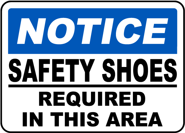 Notice Safety Shoes Required Sign I3599 - By SafetySign.com