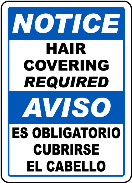 Bilingual Notice Hair Covering Required Sign