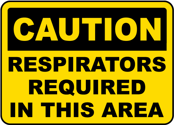 Caution Respirators Required Sign by SafetySign.com - I4421
