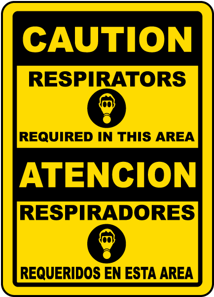 Bilingual Respirators Required Sign