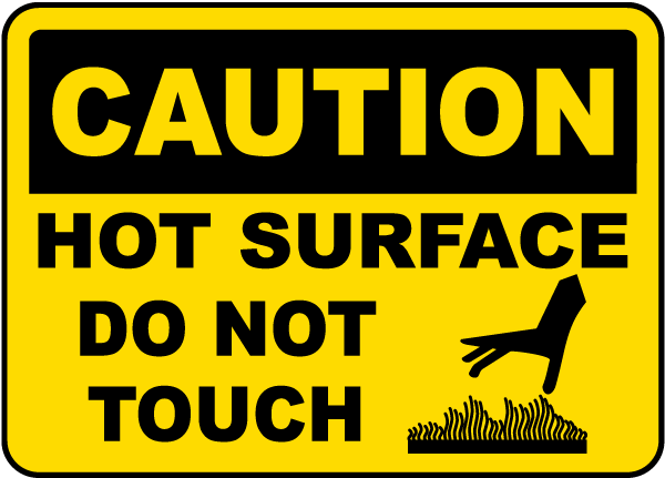Caution Hot Surface Do Not Touch Sign I5730 By SafetySigncom
