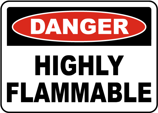 Danger Highly Flammable Sign J1591 By Safetysign