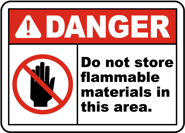 OSHA Danger Sign Flammable Material StorageHeavy Duty Sign or Label
