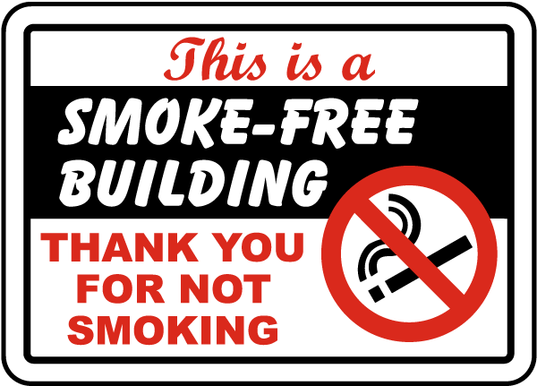 This Is A Smoke-Free Building Sign - by SafetySign.com - J2504