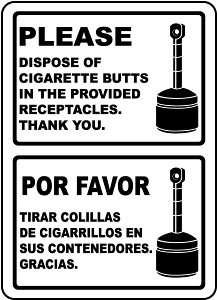 Bilingual Please Dispose of Butts In Provided Receptacles