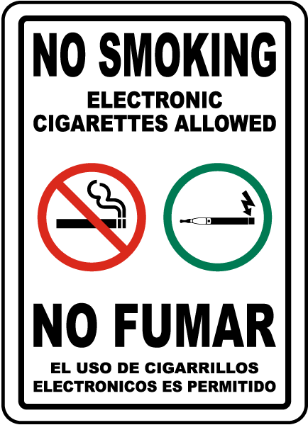 Bilingual No Smoking Electronic Cigarettes Allowed Sign