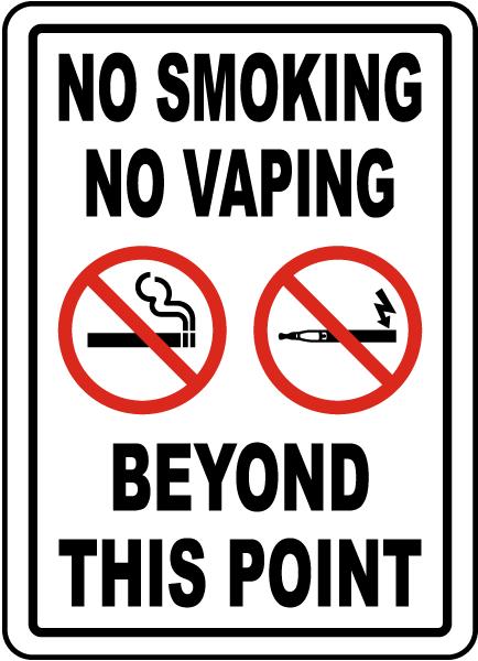 No Smoking No Vaping Beyond This Point Sign