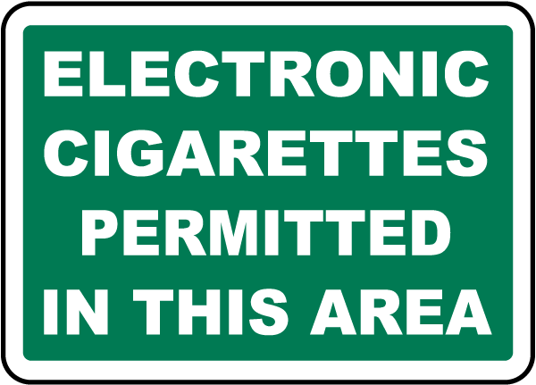 Electronic Cigarettes Permitted in This Area Sign