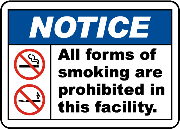 All Forms of Smoking Are Prohibited in This Facility Sign