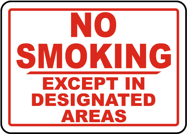 No Smoking Except In Designated Areas Sign