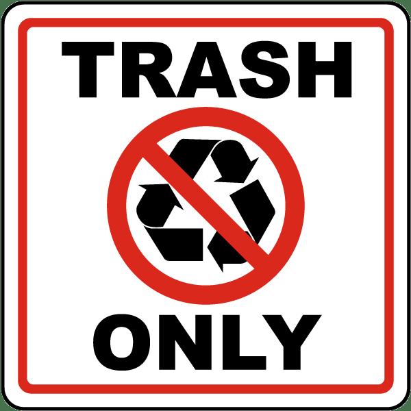 trash only sign j4432 by safetysigncom