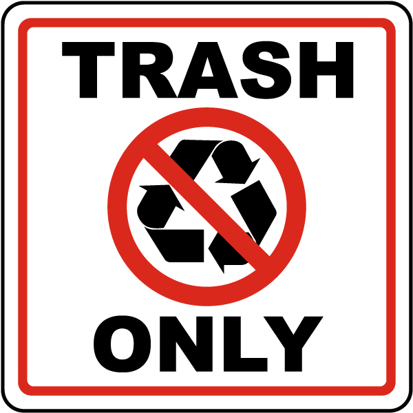 Universal image intended for trash sign printable
