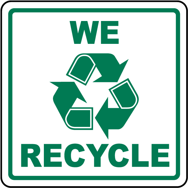 We Recycle Sign J4433 - by SafetySign.com