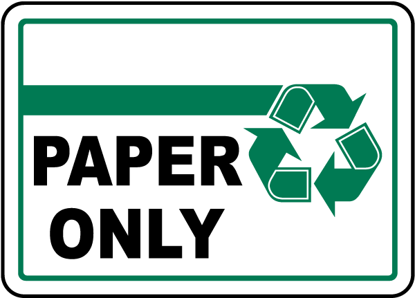 Paper Only Sign By Safetysign Com J4452