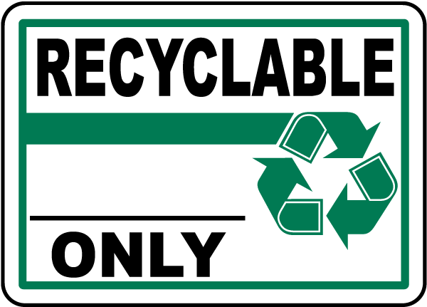 recyclable only sign j4458 by safetysign com