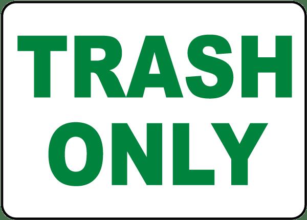 Trash Sign  Printable Signs
