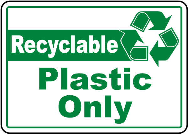 Recycling Signs Plastic Recyclable Plastic Onl...