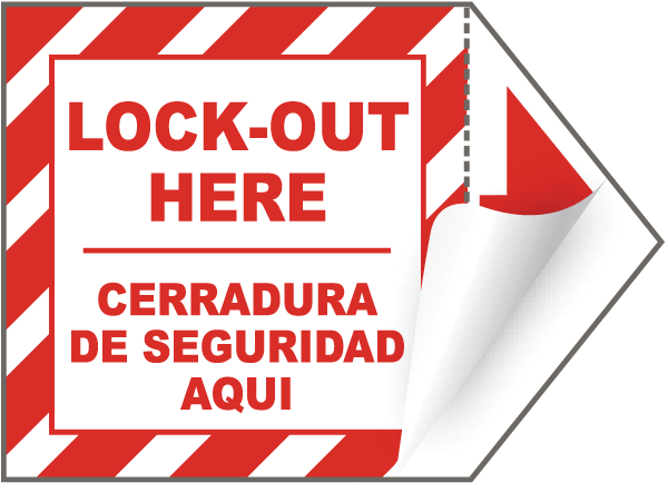 Bilingual Lock-Out Here Sign