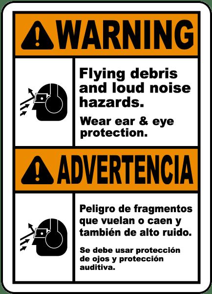 Bilingual Wear Ear & Eye Protection Label