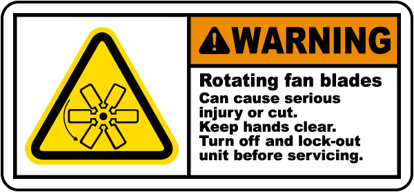 Fan Blade Inuries : Rotating fan blades lock out label j by safetysign