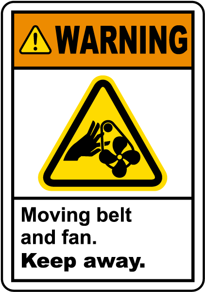 Moving Belt and Fan Keep Away Label