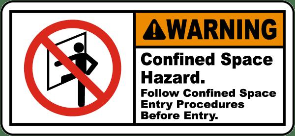 Warning Confined Space Hazard