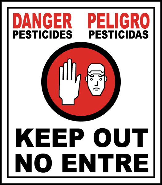 Bilingual Pesticides Keep Out Sign