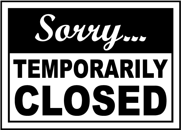 Sorry Temporarily Closed Sign R5335 - by SafetySign.com
