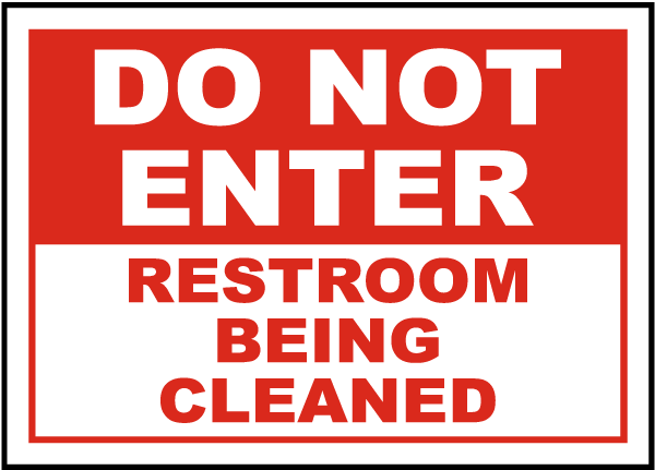Restroom Being Cleaned Sign. Restroom Being Cleaned Sign R5340   by SafetySign com