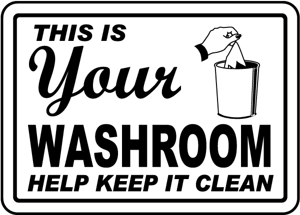 Clean Bathroom Sign