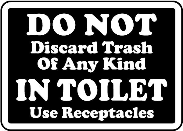 No Trash In Toilet Use Receptacle Sign. No Trash In Toilet Use Receptacle Sign R5425   by SafetySign com