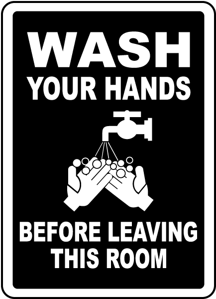 Wash Hands Before Leaving Room Label