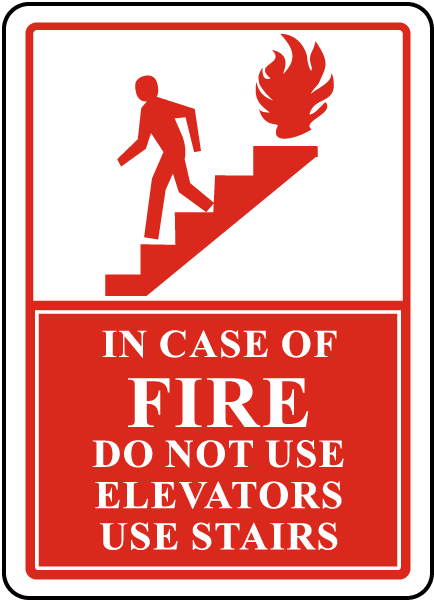 In Case Of Fire Do Not Use Elevators Sign R5442