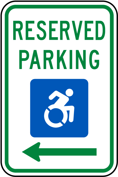 Accessibility Symbol Reserved Parking Sign Left Arrow T4602