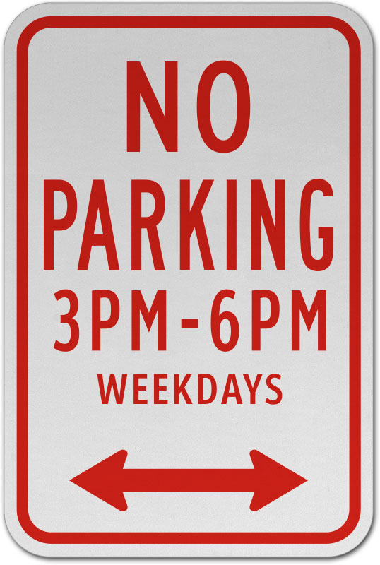 No Parking 3pm To 6pm Weekdays Sign T5410 By Safetysigncom
