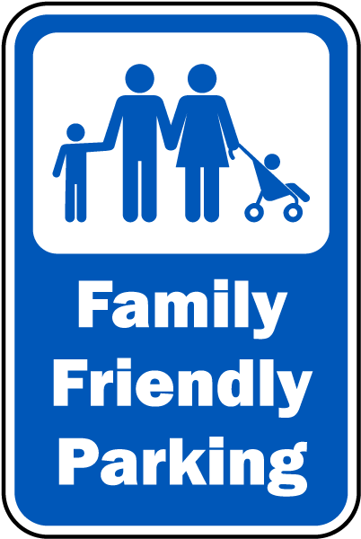 Family Friendly Parking Sign T5668  By Safetysignm. Handwriting Signs. Asperger's Syndrome Signs. Pharynx Signs. Pumpkin Signs. Long Wooden Wall Signs Of Stroke. Grocery Signs Of Stroke. Fast Food Restaurant Signs. Ary Signs Of Stroke