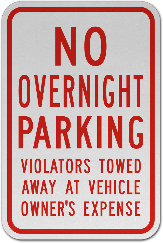 "Heavy No Overnight Parking Violators Will Be Towed Sign 8/""x12/"" Aluminum Signs"
