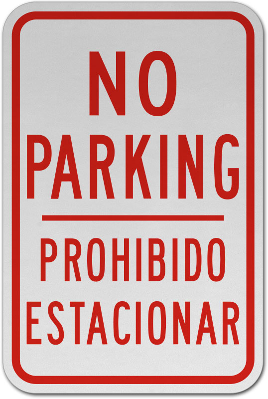Bilingual No Parking Sign W2748 By Safetysigncom