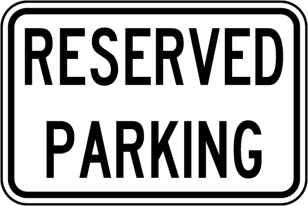 Reserved Parking Sign W4928  By Safetysigncom. Excel Calendar 2017 Template. Ncaa Eligibility Rules Graduate Students. 2018 Monthly Calendar Template. Create Birthday Invitations. Red Carpet Backdrop Template. Free Printable Posters. Treasurer Campaign Poster. Employee Referral Program Flyer