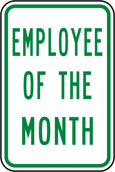 employee of the month sign w4955 by safetysign com