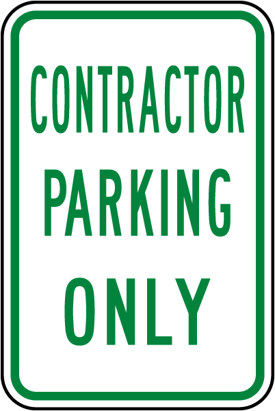 Contractor Parking Only Sign