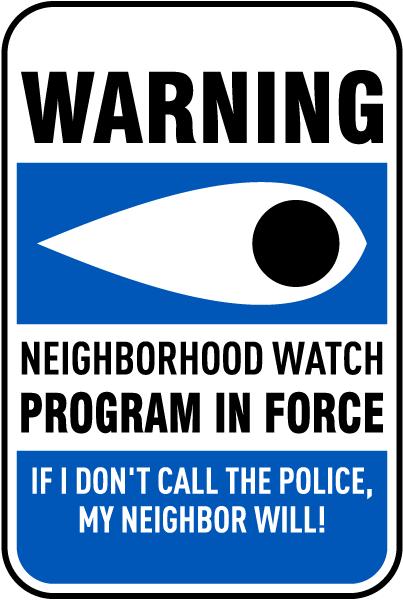 Crime Prevention: A Community Effort Neighborhood Watch