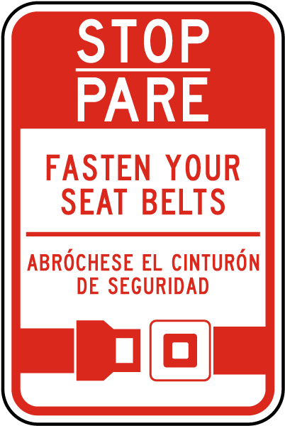 Bilingual Stop Fasten Your Seat Belts Sign