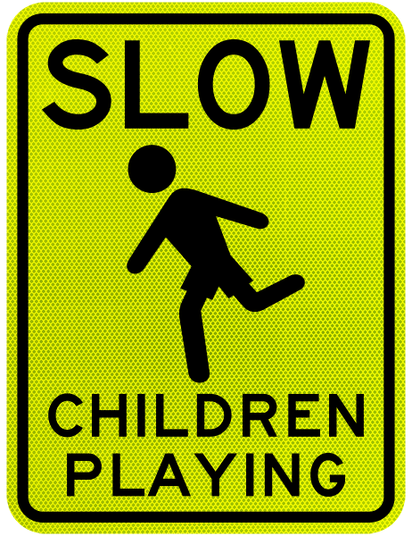 Slow Children Playing Sign by SafetySign.com - X5632