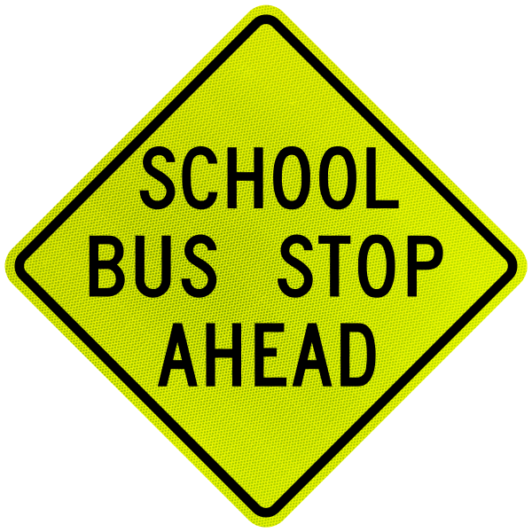 school bus stop ahead sign by safetysigncom x5643