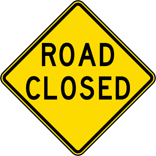 Road closed sign by safetysign