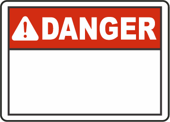 Custom ANSI Danger Signs